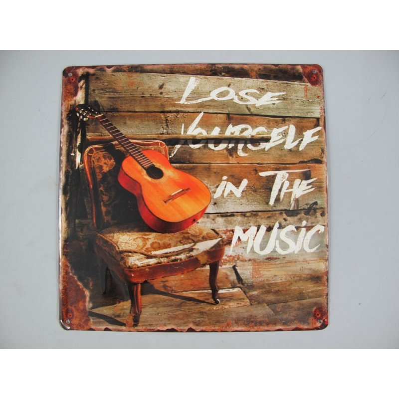 Blechschild, Reklameschild Lose In The Music, Gastro Wandschild 30x30 cm