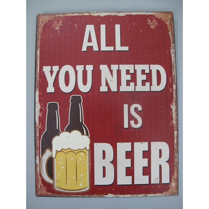 Blechschild, Reklameschild All You Need Is Beer, Kneipen Schild 33x25 cm